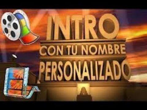 Como crear una INTRO profesional, gratis y sin programas (2014) - YouTube
