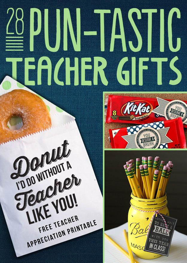 28 Pun-Tastic Teacher Gifts. So cute but I would be tempted to keep the donuts for myself!