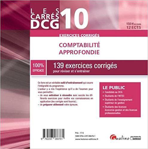 Comptabilité approfondie DCG 10 : 139 exercices corrigés pour réviser et s'entraîner - Pascale Recroix