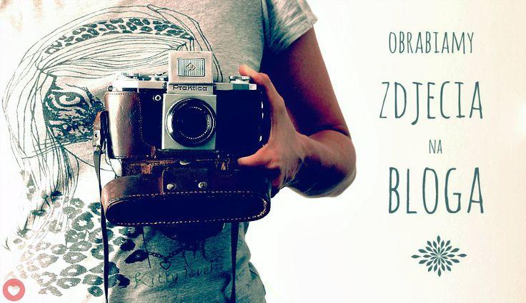 Obróbka zdjęć na bloga