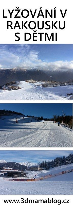 Zimní rodinná dovolená v Rakousku, tip na malý lyžařský areál pro rodiny s dětmi #zkratky3dmatky #dovolena #lyze #zima #rodina
