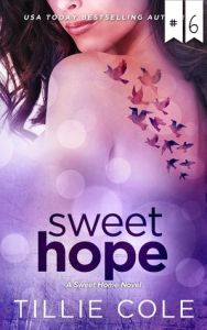 #6 Sweet Hope by Tillie Cole
