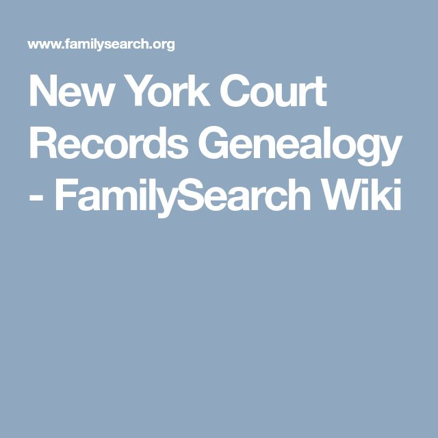 New York Court Records Genealogy - FamilySearch Wiki