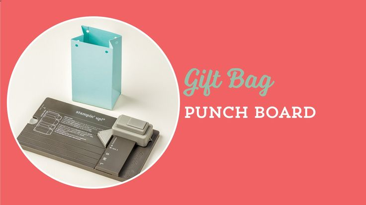 Gift Bag Punch Board by Stampin' Up!  To purchase, go to http://kmaurer.stampinup.net