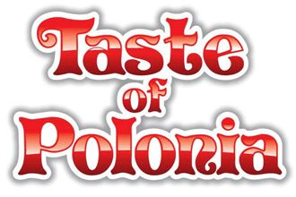 Taste of Polonia Festival - Labor Day Weekend, 4 days of music