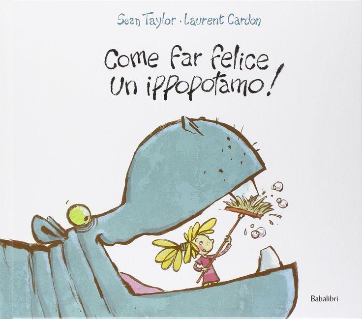 Scuola in soffitta – Blog per mamme creative Come far felice un ippopotamo! - Libro per bambini
