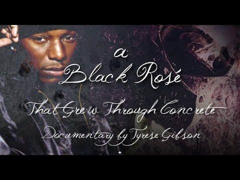 Tyrese Gibson Presents | A Black Rose That Grew Through Concrete | Full ...
