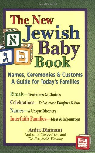 47 best jewish birth rituals images on pinterest babys birth and new jewish baby book names ceremonies customs a guide for todays families negle Images