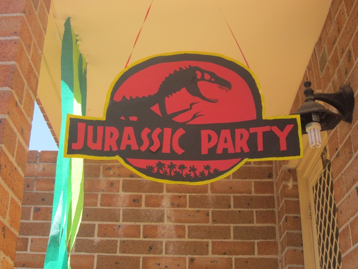 Welcome sign Jurassic Party Jurassic Park Dinosaur