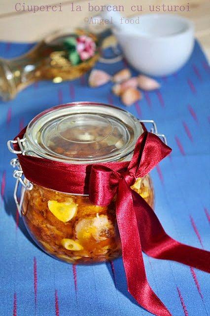 Angel's food: Ciuperci la borcan cu usturoi