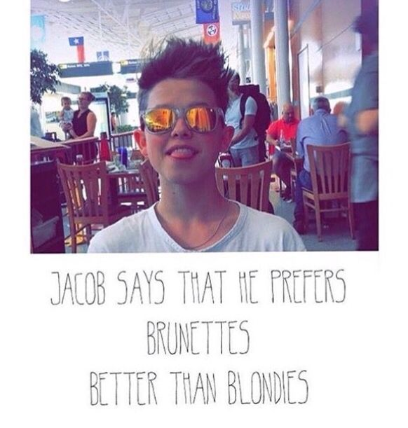 But Jacob I'm a brunette with a lot of blond moments❤️