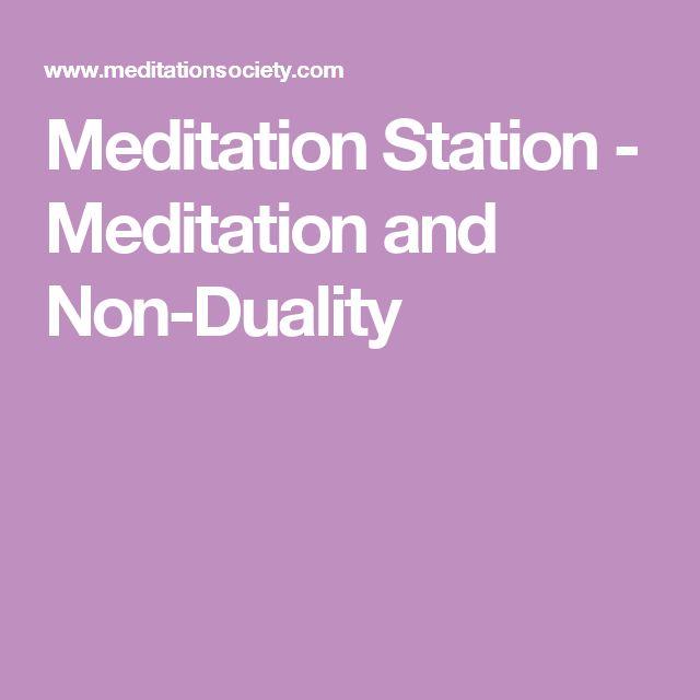 Meditation Station - Meditation and Non-Duality
