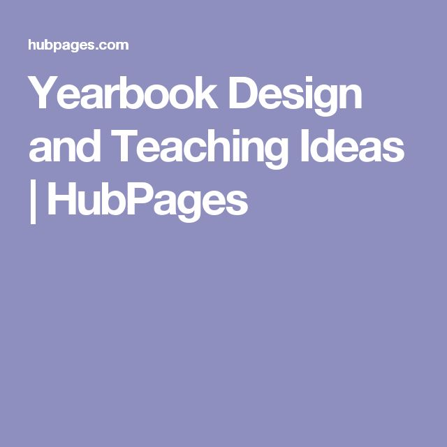 Yearbook Design and Teaching Ideas | HubPages