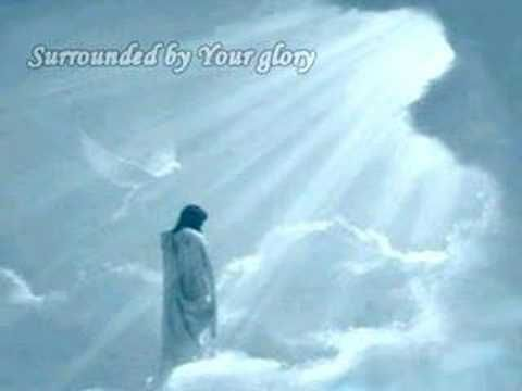 Surrounded By Glroy-I Can Only Imagine ~ This song brings tears to my eyes every time I hear it ~ Beautiful ♥  www.magnificatmealmovement.com