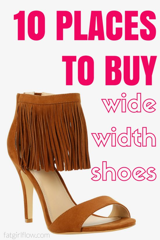 10 Places To Shop For Wide Width Shoes