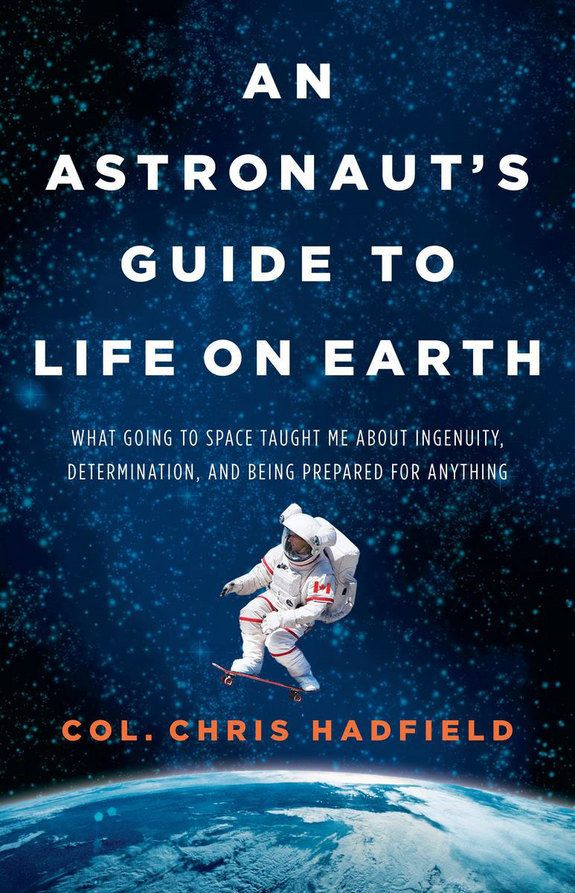The book is called An Astronaut's Guide to Life on Earth. It's available for order now at http://www.chrishadfield.ca/ , in book stores on 29 Oct.
