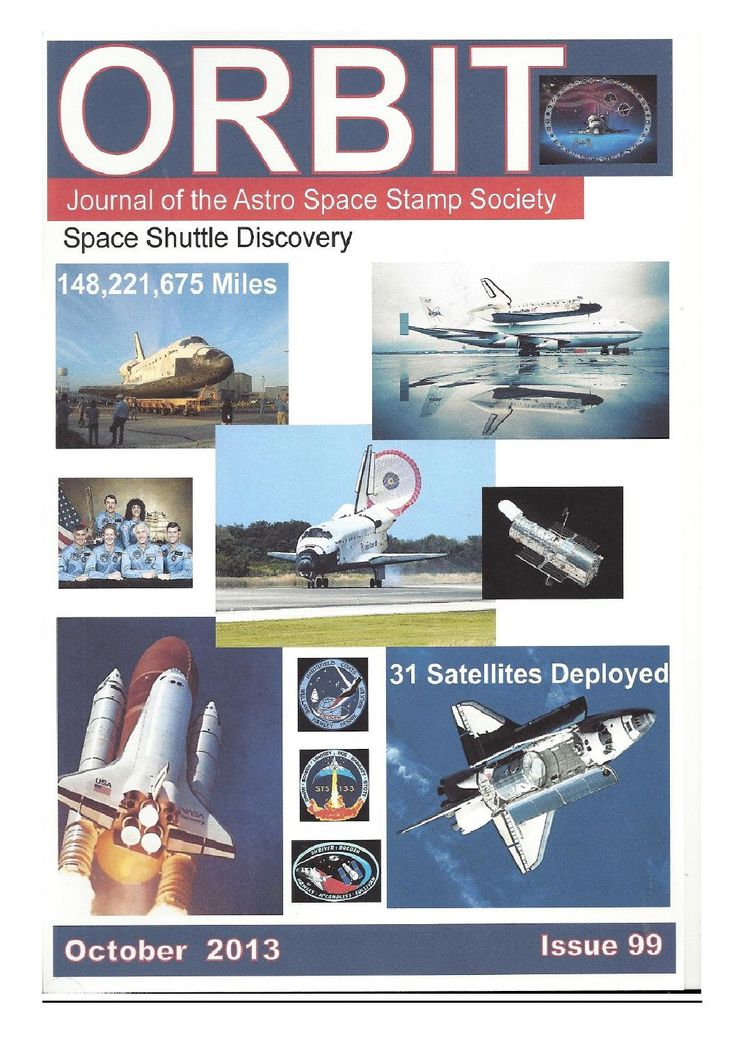 Orbit issue 99 preview (October 2013)  ORBIT is the official quarterly publication of The Astro Space Stamp Society, full of illustrations and informative space stamp and space cover articles, postal auctions, space news, and a new issues guide.