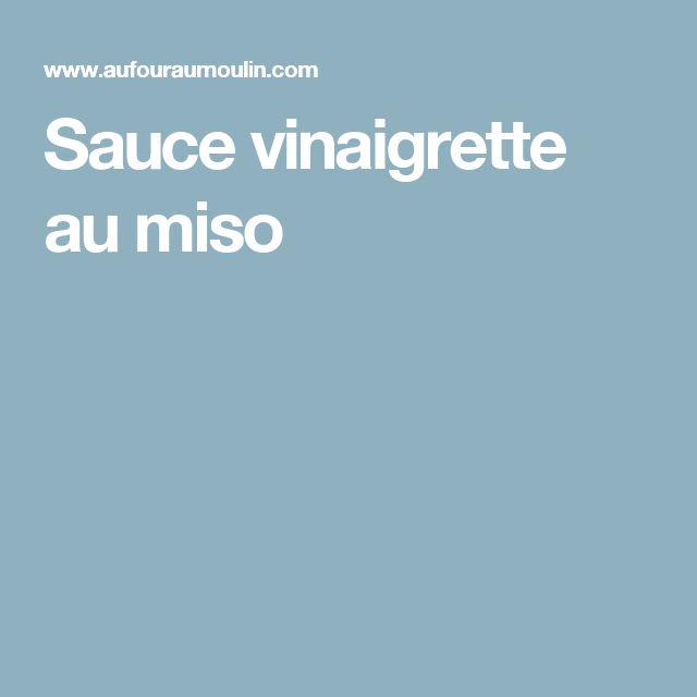 Sauce vinaigrette au miso