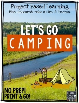 Project Based Learning Activity:  Let's Go Camping