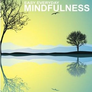 Easy Everyday Mindfulness is exactly that!  5 easy to follow mindfulness exercises to help you develop and cultivate mindfulness.