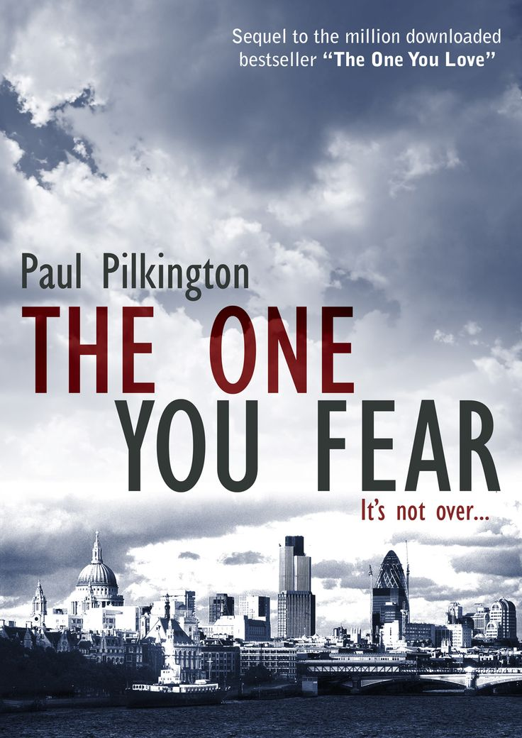 The cover of The One You Fear (Emma Holden 2). Quite a menacing cover, with a dark river Thames in the foreground and St. Paul's cathedral and the general London skyline in the background. Above, dark clouds are gathering...