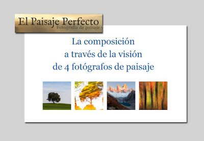 JUAN SANTOS-LUZ NATURAL BLOG: Publicación en EL PAISAJE PERFECTO