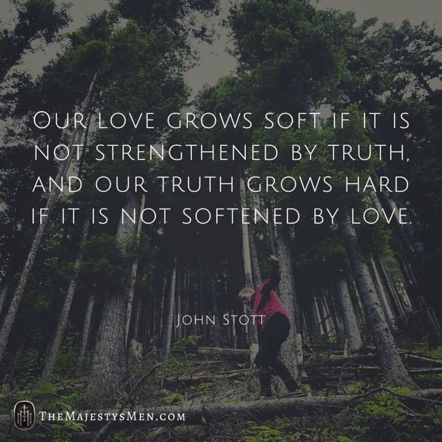John Stott On The Interworking Of Truth And Love In Christian Fellowship  [Quote]