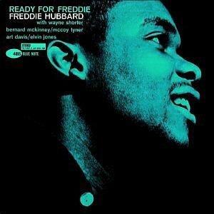 """Freddie Hubbard - """"ReadyFor Freddie"""""""