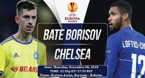 Chelsea Vs Bate Borisov Europa League Chelsea League