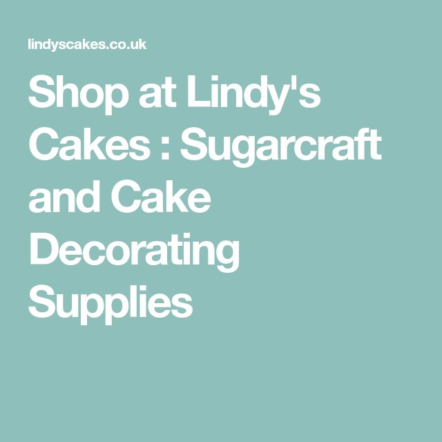 Shop at Lindy's Cakes : Sugarcraft and Cake Decorating Supplies