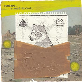 Comadre // A Wolf Ticket