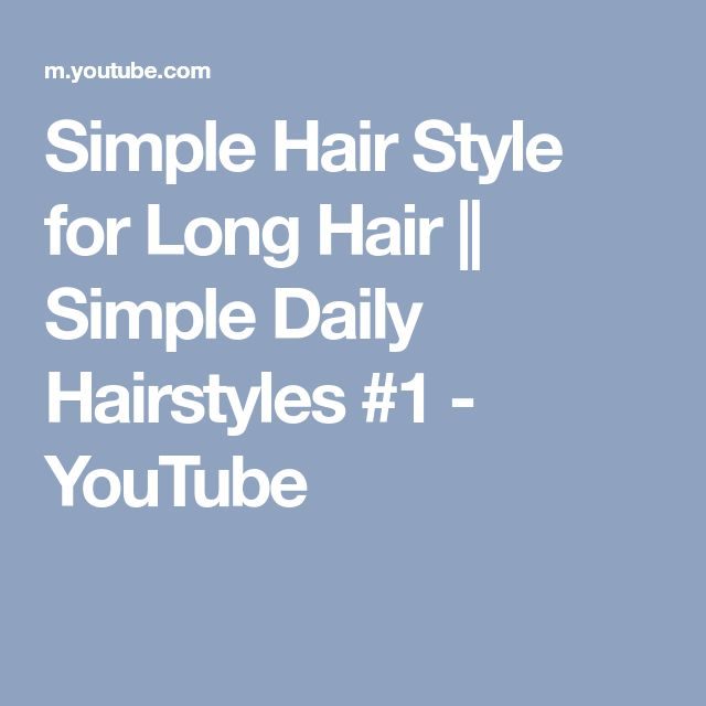 Simple Hair Style for Long Hair || Simple Daily Hairstyles #1 - YouTube