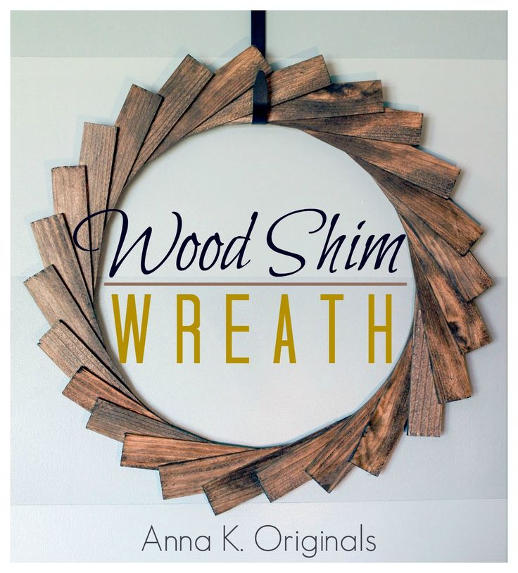 Add A Cool Modern Accent To Your Front Door With Inspiration From Innovative And Inexpensive Wood Shim Wreath Use Favorite Minwax Stain