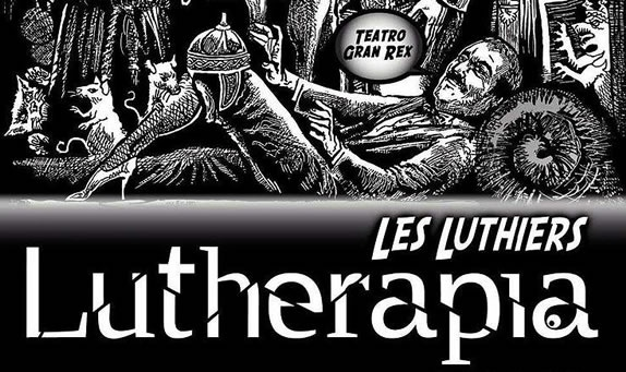 """Lutherapia"" Les Luthiers"