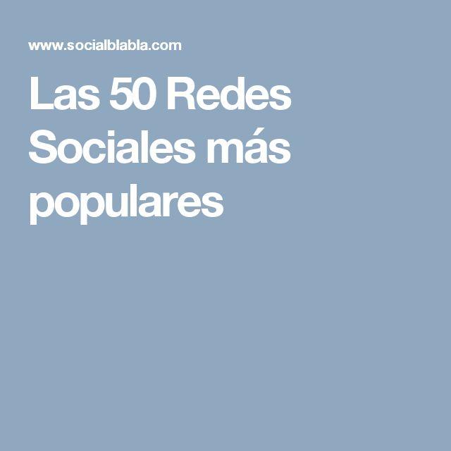 Las 50 Redes Sociales más populares