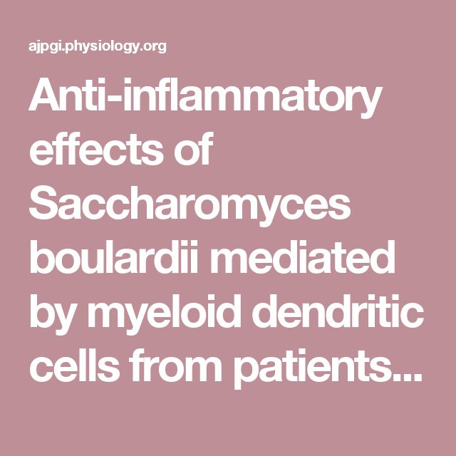 Anti-inflammatory effects of Saccharomyces boulardii mediated by myeloid dendritic cells from patients with Crohn's disease and ulcerative colitis | Gastrointestinal and Liver Physiology