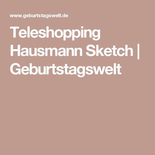 Teleshopping Hausmann Sketch | Geburtstagswelt · Geburtstag