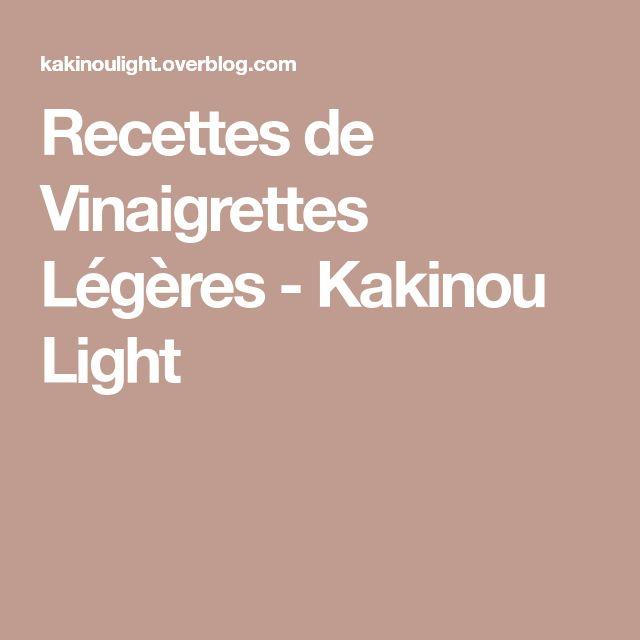 Recettes de Vinaigrettes Légères - Kakinou Light