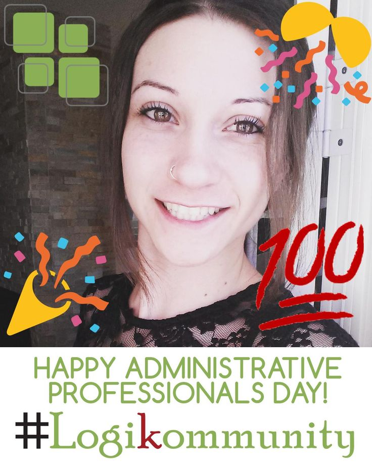 She's the glue that holds us all together here at Logikal Code! We'd like to wish a very happy Administrative Professionals Day to our office admin, Julie Dionne, as well as all of the other hardworking admins out there who keep the operations running smoothly! ☺