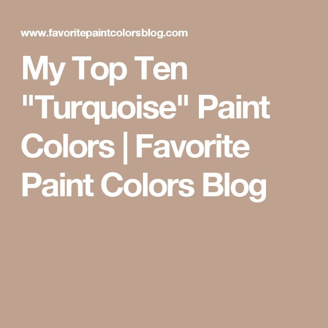 Sherwin Williams Worn Turquoise: Best 25+ Turquoise Paint Colors Ideas On Pinterest