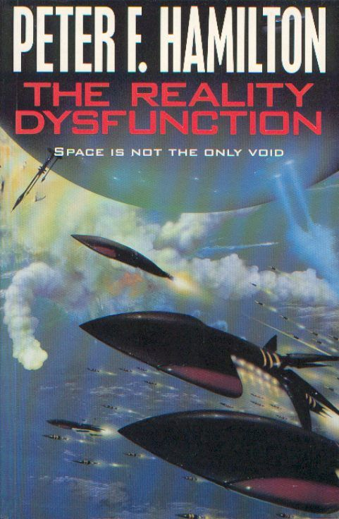 Publication: The Reality Dysfunction Authors: Peter F. Hamilton Year: 1996-06-00 ISBN: 0-333-67563-0 [978-0-333-67563-2] Publisher: Pan Books Cover: Jim Burns