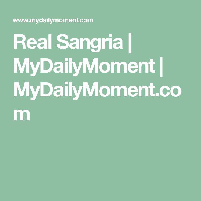 Real Sangria | MyDailyMoment | MyDailyMoment.com