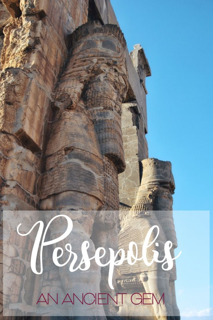Persepolis, an ancient Persian city in Iran. What you should know before visit?