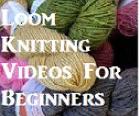 Beginner loom knitting videos