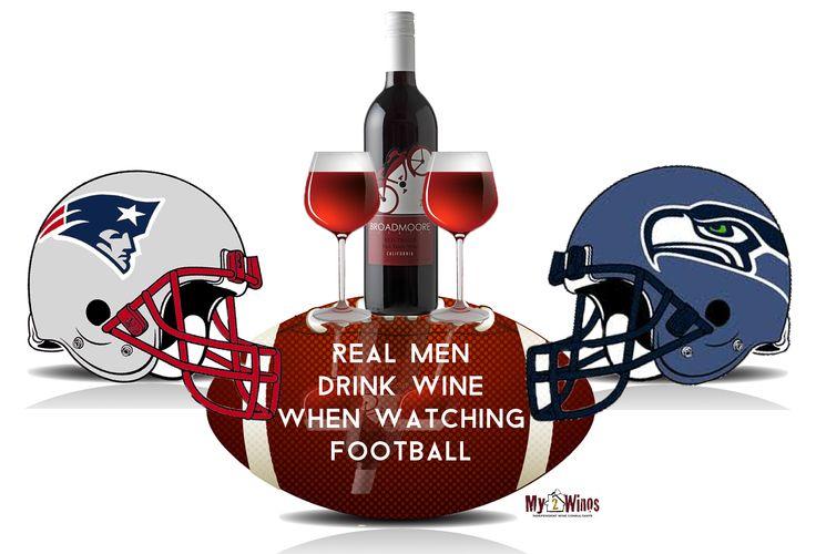 Sunday SuperBowl XLIX Seahawks vs Patriots  Wine and football lovers
