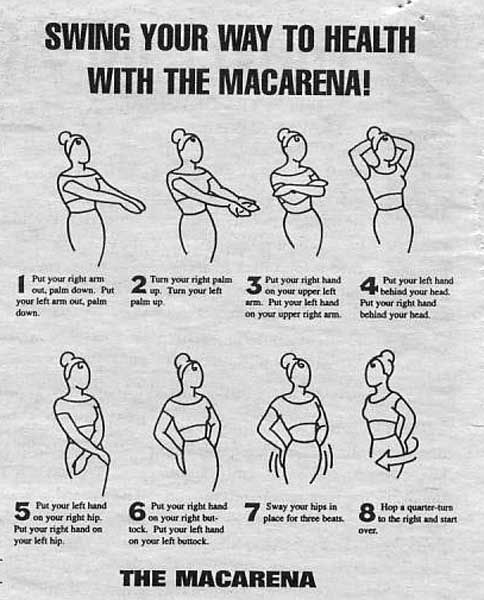 The macarena? If it gets them moving...why not?