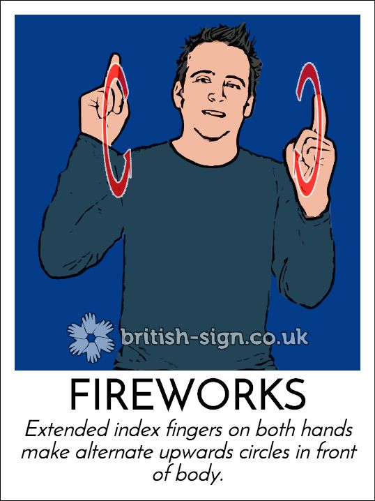 Today's #BritishSignLanguage sign is: FIREWORKS #GuyFawkes