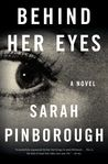 Check out Behind Her Eyes by Sarah Pinborough