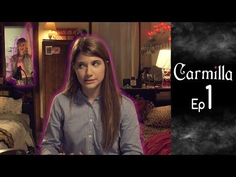 Carmilla | Based on the J. Sheridan Le Fanu Novella - Carmilla updates the Joseph Sheridan le Fanu horror novella of the same name for a modern, webcam-savvy age