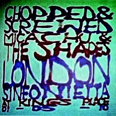 Chopped & Screwed. Autores: Micachu & The Shapes y London Sinfonietta. Edición: Marzo 2011. Discográfica: Rough Trade. (RTRADCD612) Género: Vanguardia. Estilos: Nu-Pop; Nu-Rock; Pop/Rock Alternativo.